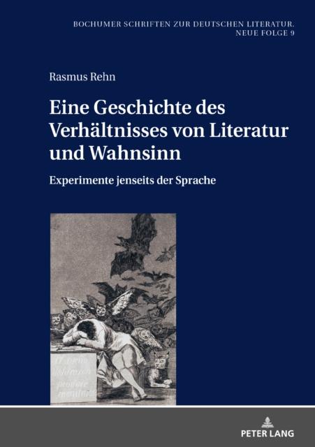 Eine Geschichte Des Verhaltnisses Von Literatur Und Wahnsinn