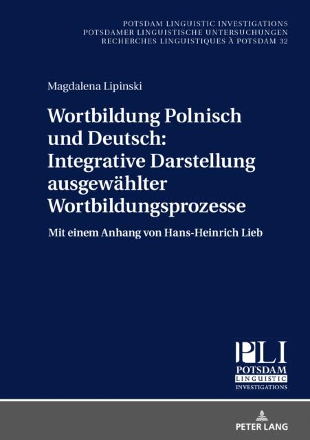 Wortbildung Polnisch Und Deutsch: Integrative Darstellung Ausgewahlter Wortbildungsprozesse