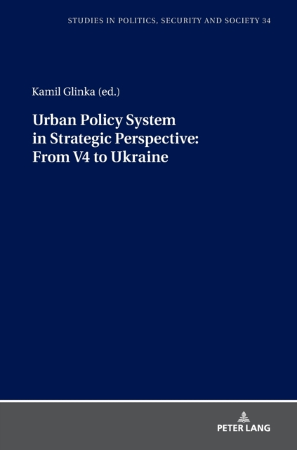 Urban Policy System in Strategic Perspective: From V4 to Ukraine