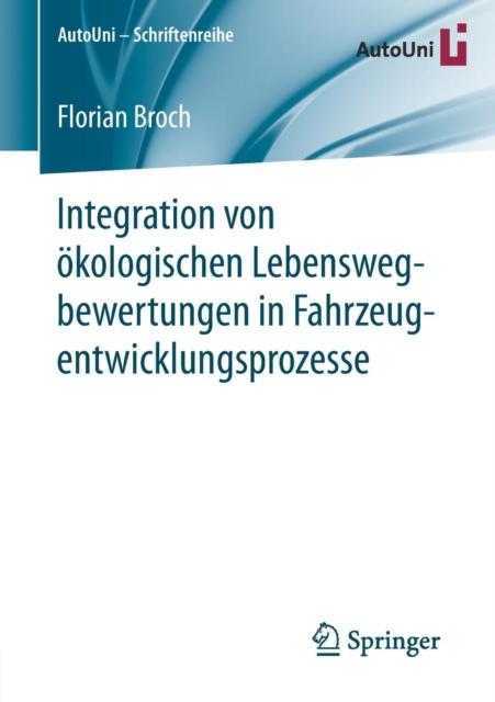 Integration Von OEkologischen Lebenswegbewertungen in Fahrzeugentwicklungsprozesse