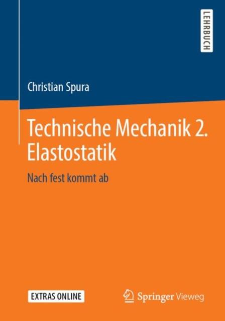 Technische Mechanik 2. Elastostatik