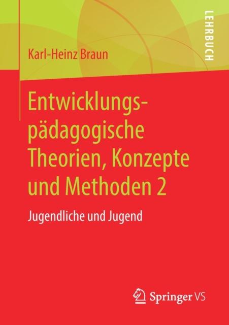 Entwicklungspadagogische Theorien, Konzepte Und Methoden 2
