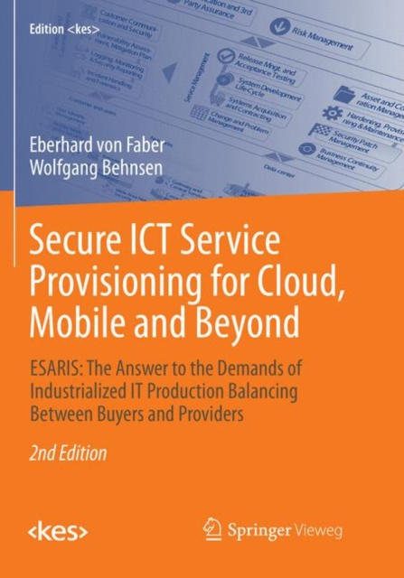 Secure ICT Service Provisioning for Cloud, Mobile and Beyond