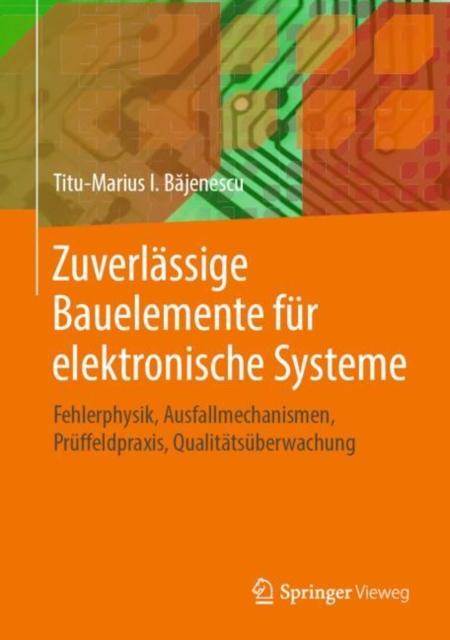Zuverlassige Bauelemente fur elektronische Systeme