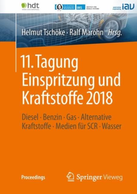 11. Tagung Einspritzung und Kraftstoffe 2018