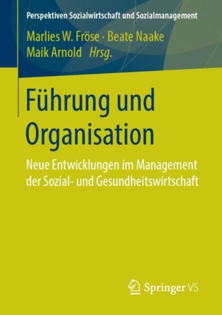 Fuhrung und Organisation