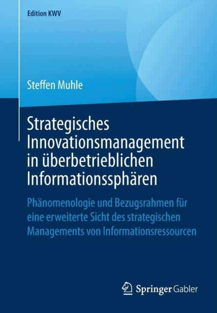 Strategisches Innovationsmanagement in UEberbetrieblichen Informationsspharen
