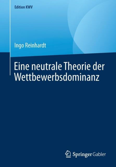 Eine Neutrale Theorie Der Wettbewerbsdominanz