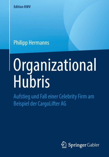 Organizational Hubris