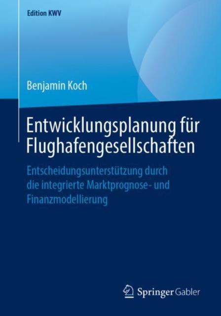 Entwicklungsplanung Fur Flughafengesellschaften