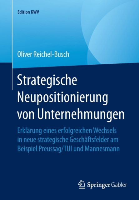 Strategische Neupositionierung Von Unternehmungen