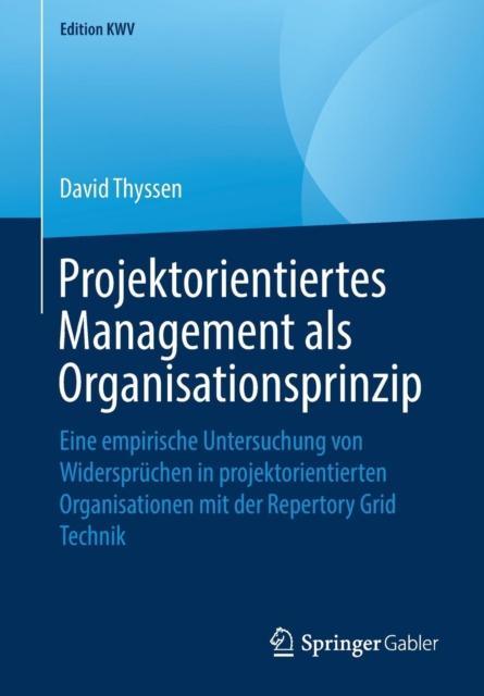 Projektorientiertes Management ALS Organisationsprinzip