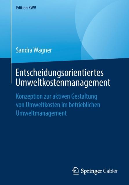 Entscheidungsorientiertes Umweltkostenmanagement
