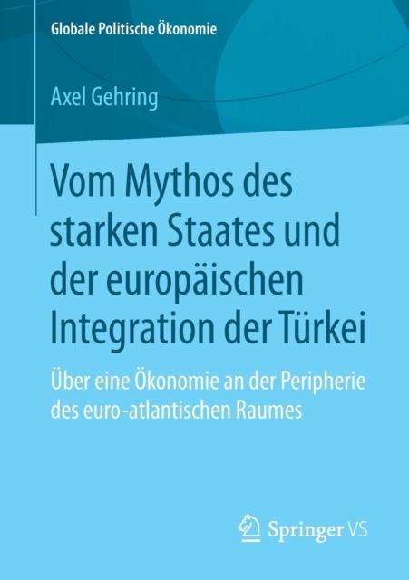 Vom Mythos Des Starken Staates Und Der Europaischen Integration Der Turkei