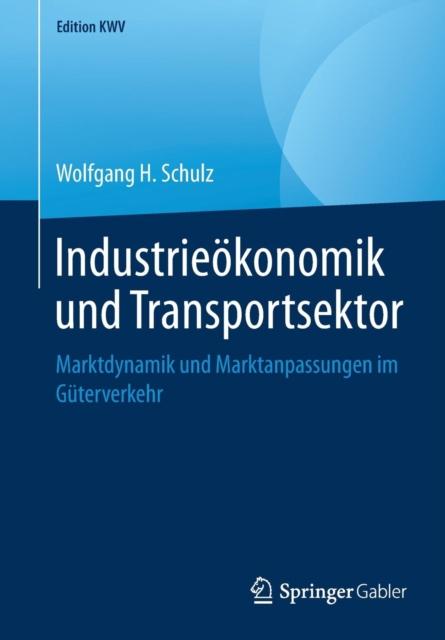 Industrieoekonomik Und Transportsektor