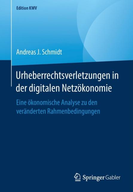 Urheberrechtsverletzungen in Der Digitalen Netzoekonomie