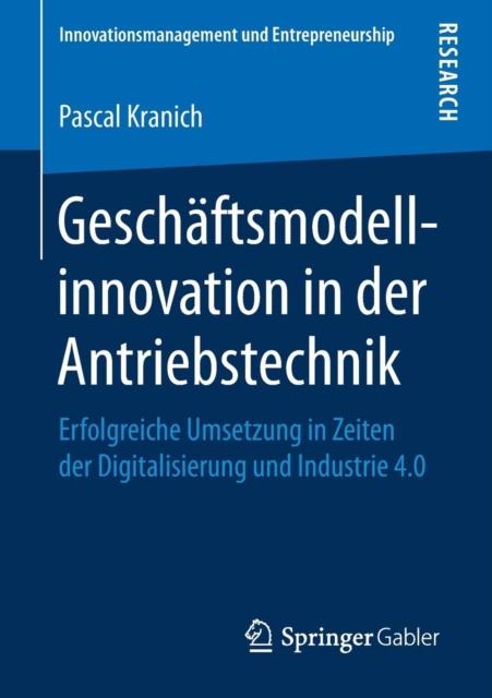 Geschaftsmodellinnovation in Der Antriebstechnik