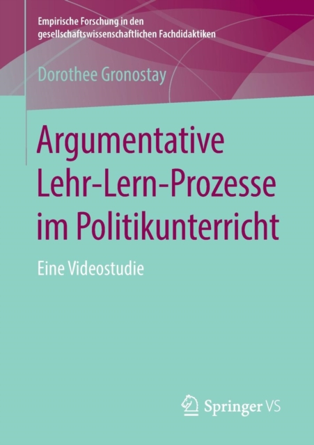 Argumentative Lehr-Lern-Prozesse Im Politikunterricht
