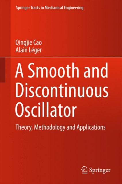 Smooth and Discontinuous Oscillator