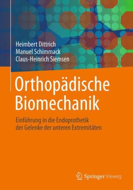 Orthopadische Biomechanik