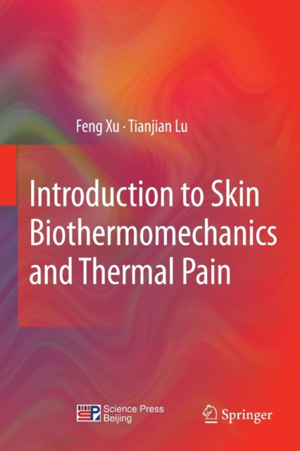 Introduction to Skin Biothermomechanics and Thermal Pain