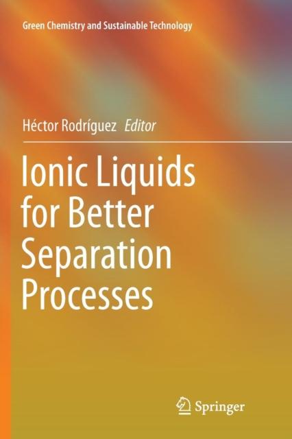 Ionic Liquids for Better Separation Processes