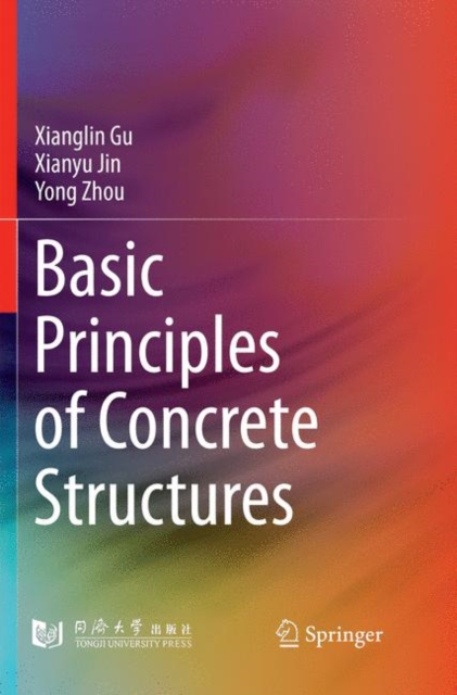Basic Principles of Concrete Structures