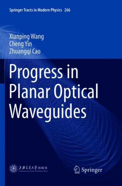 Progress in Planar Optical Waveguides
