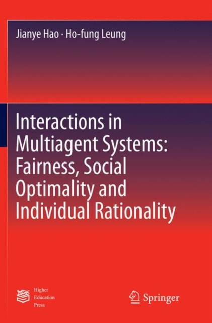 Interactions in Multiagent Systems: Fairness, Social Optimality and Individual Rationality