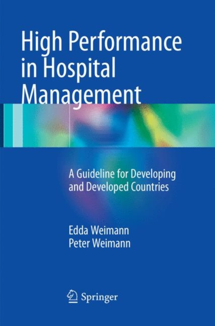 High Performance in Hospital Management