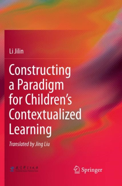 Constructing a Paradigm for Children's Contextualized Learning