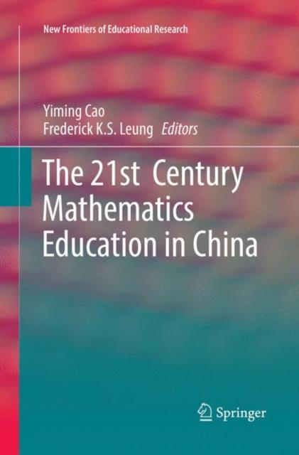 21st  Century Mathematics Education in China