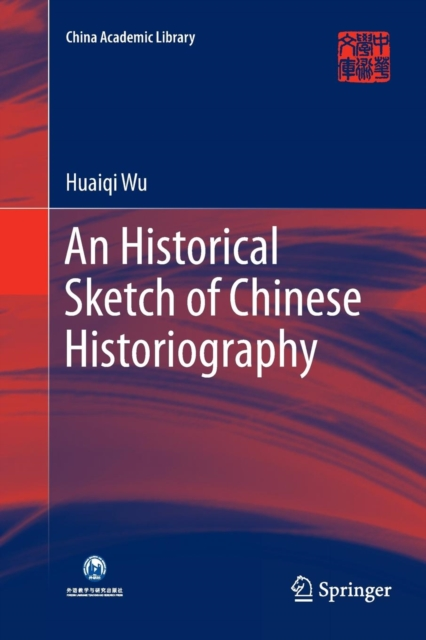 Historical Sketch of Chinese Historiography