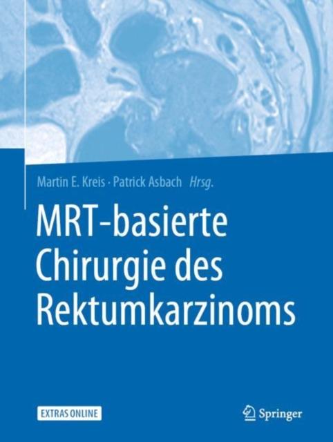 MRT-basierte Chirurgie des Rektumkarzinoms