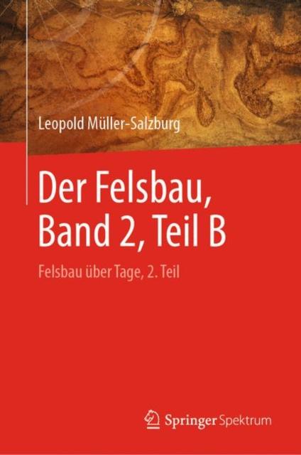 Der Felsbau, Band 2, Teil B