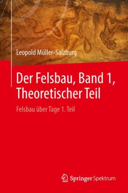 Der Felsbau, Band 1, Theoretischer Teil