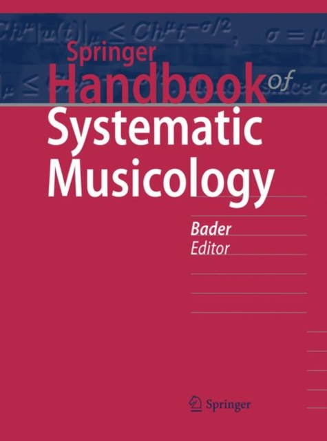 Springer Handbook of Systematic Musicology