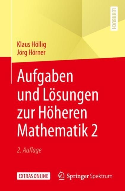 Aufgaben und Losungen zur Hoheren Mathematik 2