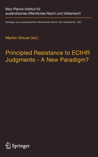 Principled Resistance to ECtHR Judgments - A New Paradigm?