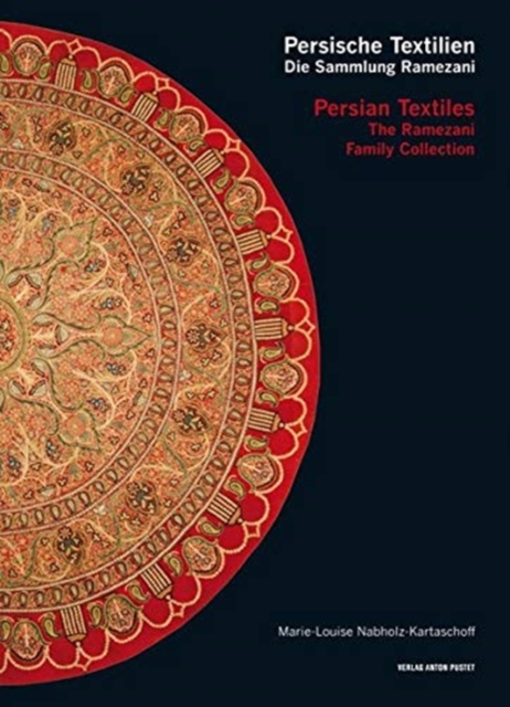 Persian Textiles. the Ramezani Family Collection