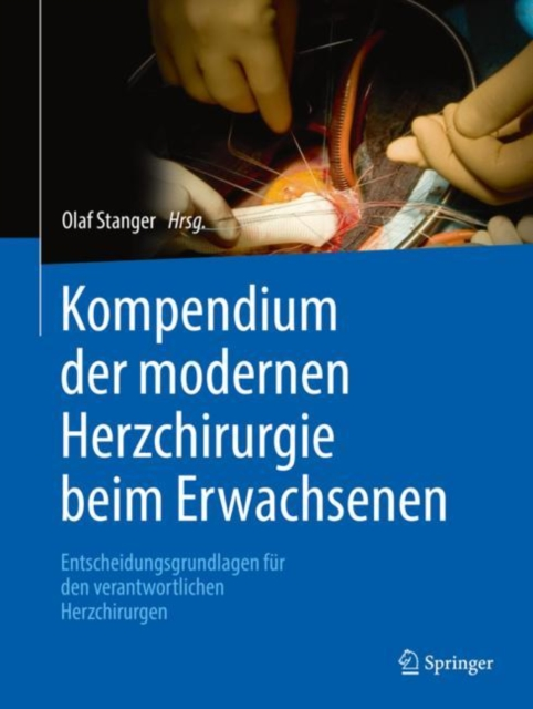Kompendium der modernen Herzchirurgie beim Erwachsenen
