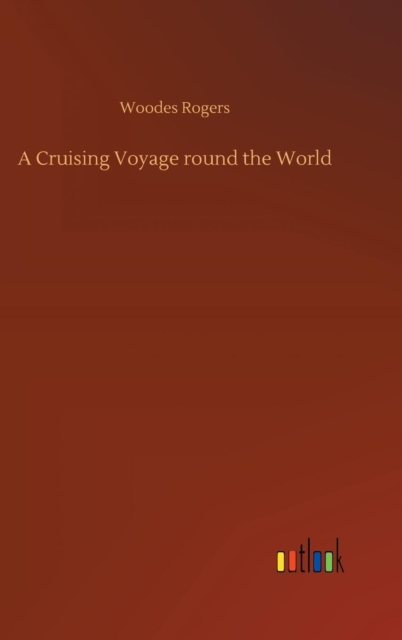 Cruising Voyage Round the World