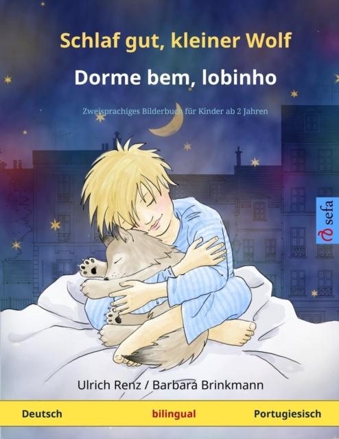 Schlaf gut, kleiner Wolf - Dorme bem, lobinho (Deutsch - Portugiesisch)