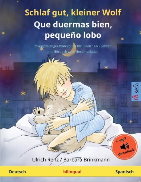 Schlaf gut, kleiner Wolf - Que duermas bien, pequeno lobo (Deutsch - Spanisch)