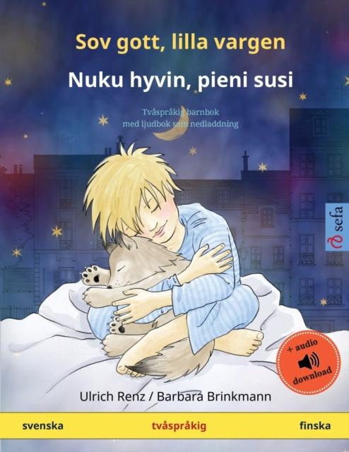 Sov gott, lilla vargen - Nuku hyvin, pieni susi (svenska - finska)