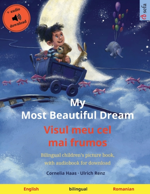 My Most Beautiful Dream - Visul meu cel mai frumos (English - Romanian)
