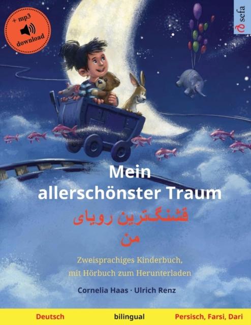Mein allerschoenster Traum - قشنگ]ترین رویای من (Deutsch - Persisch, Farsi, Dari)