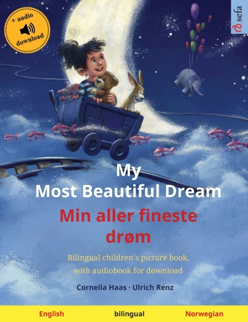 My Most Beautiful Dream - Min aller fineste drom (English - Norwegian)