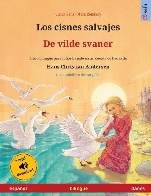 cisnes salvajes - De vilde svaner (espanol - danes)