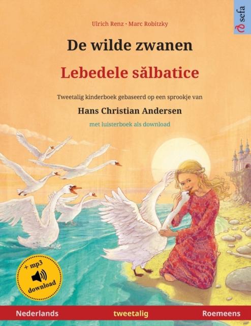 De wilde zwanen - Lebedele sălbatice (Nederlands - Roemeens)